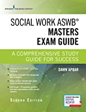 Social Work ASWB Masters Exam Guide, Second Edition: A Comprehensive Study Guide for Success - Book and Free App – Updated...
