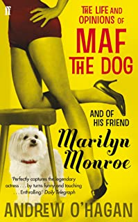 The Life and Opinions of Maf the Dog, and of his friend Marilyn Monroe (English Edition)
