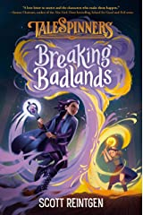 Breaking Badlands (Talespinners Book 3) Kindle Edition
