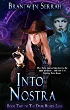 Into Nostra (The Dark Roads Saga Book 2)