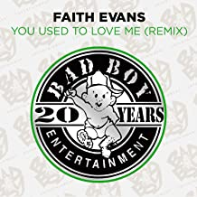 Best faith evans you used to love me remix Reviews