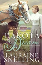 Dakota Dream (Dakota Series Book 2)