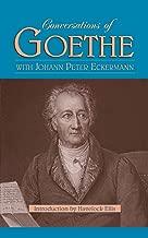 Conversations of Goethe with Johann Peter Eckermann