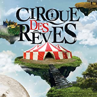 le cirque de reves
