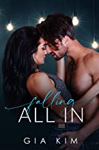 Falling All In : A Second Chance Romance
