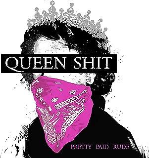 Queen Shit [Explicit]
