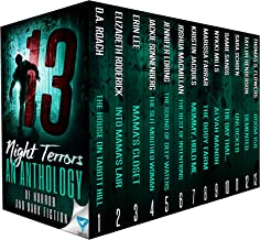 13 Night Terrors: An Anthology Of Horror And Dark Fiction (Thirteen Series Book 3)