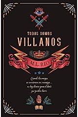 Todos somos villanos (Umbriel narrativa) (Spanish Edition) Kindle Edition