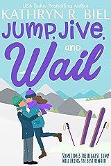 Jump, Jive, and Wail: A Forced Proximity, Slow Burn Sports Romance Kindle Edition
