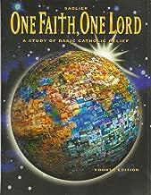 One Faith One Lord: A Study of Basic Catholic Belief