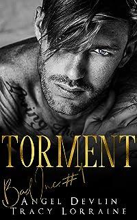 Torment: A revenge bully billionaire romance (B.A.D. Inc Book 1)