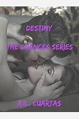 Destiny (The Chances Series Book 1) Kindle Edition