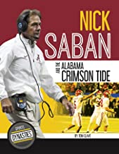 Nick Saban and the Alabama Crimson Tide (Sports Dynasties)