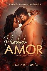 Proibido amor (Irresistíveis paixões - novela 1) eBook Kindle
