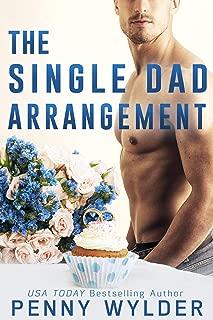 The Single Dad Arrangement