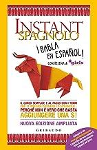 Permalink to Instant spagnolo. Il corso semplice e al passo con i tempi che ti insegna davvero lo spagnolo… Perché non è vero che basta aggiungere una S! Nuova ediz. PDF