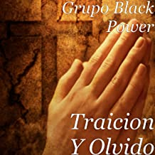 Traicion y Olvido [Explicit]
