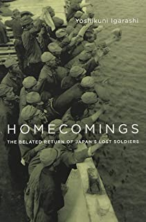 Homecomings: The Belated Return of Japan's Lost Soldiers