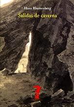 Salidas de caverna (La balsa de la Medusa nВє 137) (Spanish Edition)