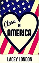 Clara in America: A laugh-out-loud romp in the Florida sunshine! (Clara Andrews Book 7)