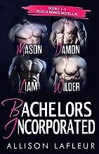 Bachelors Incorporated Box Set: Mason, Damon, Liam, Wilder