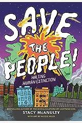 Save the People!: Halting Human Extinction Kindle Edition