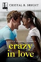 Crazy in Love (A Love & Harmony Romance Book 1)