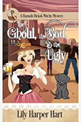 The Ghoul, the Bad, & the Ugly (A Hannah Hickok Witchy Mystery Book 8) (English Edition) Format Kindle