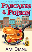 Pancakes and Poison (A Traveling Town Mystery Book 1)