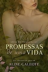 Promessas de uma Vida (Consequências Livro 1) eBook Kindle