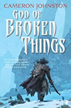 God of Broken Things (The Age of Tyranny Book 2)