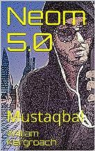 Neom 5.0: Mustaqbal (New Sulk Road t. 1)