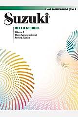 Suzuki Cello School - Volume 3 (Revised): Piano Accompaniment Kindle Edition