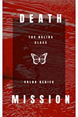 Death Mission: The Ruling Class Kindle Edition