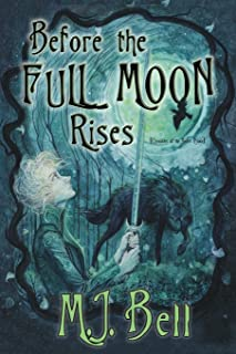 Before the Full Moon Rises (Chronicles of the Secret Prince)