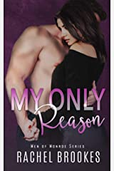 My Only Reason (Men of Monroe Book 2) Kindle Edition