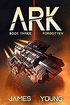 Forgotten (ARK Book 3)