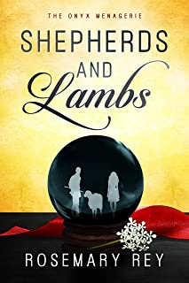 Shepherds and Lambs: The Onyx Menagerie