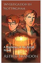 Investigation in Nottingham: A Mysteries of the Astral Novel (Omen of Ragnarök Book 1) Kindle Edition