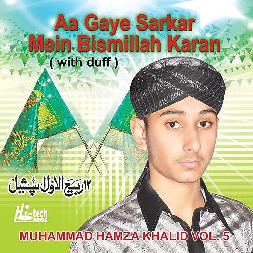 aa gaye sarkar main bismillah karan mp3 free download
