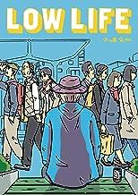 表紙: LOW LIFE (MeDu COMICS) | 大嶋宏和