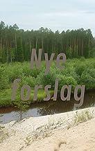 Nye forslag (Danish Edition)