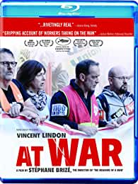 Award winning French labor drama AT WAR, starring Vincent Lindon arrives on Blu-ray, DVD, Digital Oct. 15 from Cinema Libre Studio