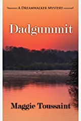 Dadgummit (A Dreamwalker Mystery Book 4) Kindle Edition