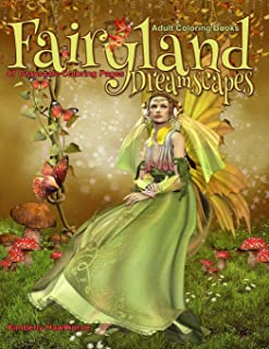 Adult Coloring Books Fairyland Dreamscapes: Life Escapes Adult Coloring Books 47 grayscale coloring pages of magical, myst...
