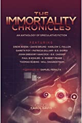 The Immortality Chronicles (Future Chronicles Book 6) Kindle Edition