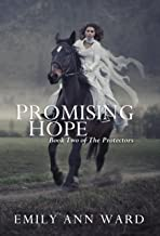 Promising Hope (The Protectors Book 2) (English Edition)