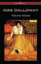 Mrs Dalloway (Wisehouse Classics Edition) (English Edition)