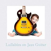 Lullabies on Jazz Guitar