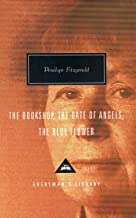 The Bookshop, The Gate Of Angels And The Blue Flower (Everyman's library)